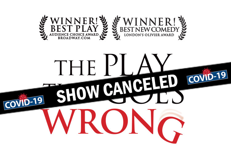 play_that_goes_wrong_canceled.jpg